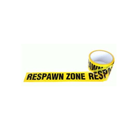ZONE TAPE RESPAWN ZONE